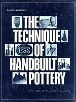The Technique of Handbuilt Pottery.