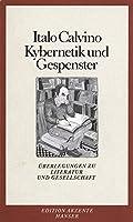 Kybernetik und Gespenster: Ueberlegungen zu Literatur und Gesellschaft