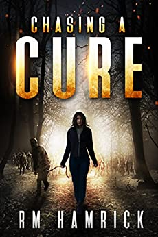 Chasing a Cure by [Hamrick, R.M.]