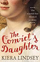The Convict's Daughter: The Scandal that Shocked a Colony [並行輸入品]