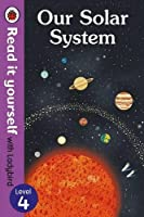 Our Solar System-Read it Yourself with Ladybird, Level 4