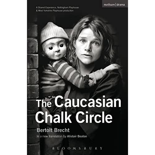 an analysis of the caucasian chalk circle a play by bertolt brecht Bertolt brecht's play the caucasian chalk circle is a social and political commentary, focusing on justice and motherhood using revolutionary theatrical techniques and devices to reinforce his theme, brecht attempts to free his audience from the constraints of traditional theatre.