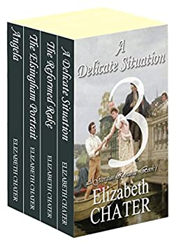 The Elizabeth Chater Regency Romance Collection #3 by [Chater, Elizabeth]