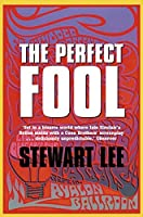 The Perfect Fool