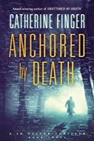Anchored by Death (Jo Oliver Thriller)