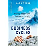 Business Cycles: History, Theory and Investment Reality