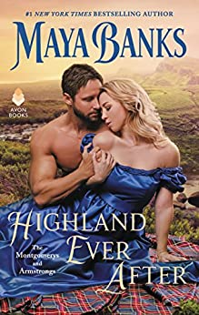 Highland Ever After: The Montgomerys and Armstrongs by [Banks, Maya]