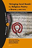'stringing Coral Beads': The Religious Poetry of Brava (C.1890-1975): A Source Publication of Chimiini Texts and English Translations (African Sources for African History)