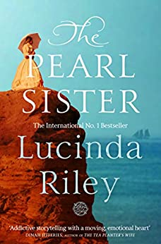 The Pearl Sister: The Seven Sisters Book 4 by [Riley, Lucinda]