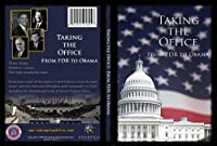 Taking the Office- From FDR to Obama【DVD】 [並行輸入品]