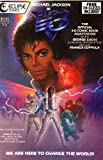 Michael Jackson as Captain EO (the Official 3-D Comic Book Adaptation of the George Lucas 3-D Musical Motion Picture)