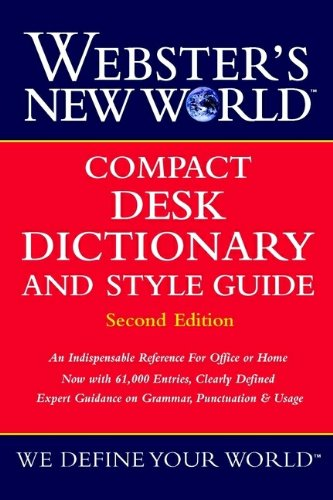 Download Webster's New World Compact Desk Dictionary and Style Guide, Second Edition 0764563378