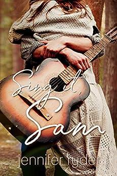 Sing it, Sam by [Ryder, Jennifer]