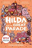Hilda and the Great Parade: Hilda Netflix Tie-In 2 (Hilda Tie-In)