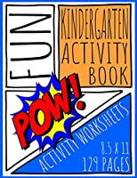 Fun Kindergarten Activity Book: Educational Coloring and Activity Book for Kids Ages 4-8