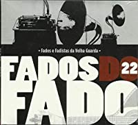 FADOS DO FADO - VOL.22 (1 CD)