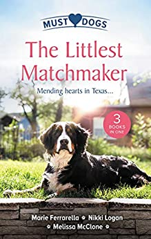 The Littlest Matchmaker/Diamond In The Ruff/Slow Dance with the Sheriff/His Proposal, Their Forever (Matchmaking Mamas) by [Ferrarella, Marie, Logan, Nikki, McClone, Melissa]