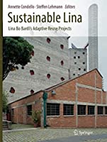Sustainable Lina: Lina Bo Bardi's Adaptive Reuse Projects