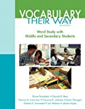 Words Their Way: Vocabulary for Middle and Secondary Students (2nd Edition) (Words Their Way Series)