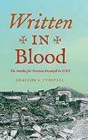 Written in Blood: The Battles for Fortress Przemyl in WWI (Twentieth-Century Battles)