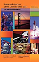 Statistical Abstract of the United States, 2011-2012: The National Data Book (130th Edition) (Hard cover)