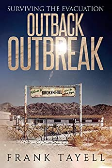 Surviving the Evacuation: Outback Outbreak by [Tayell, Frank]