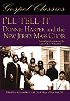 I'll Tell It: Donnie Harper And The New Jersey Mass Choir [DVD]