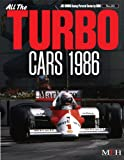 TURBO Cars 1986 ( Joe Honda Racing Pictorial series by HIRO No.25) (ジョーホンダ写真集byヒロ) (¥ 3,394)
