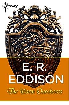 The Worm Ouroboros by [Eddison, E. R.]