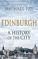 Edinburgh: A History of the City