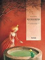 Der Froschkoenig: oder Der eiserne Heinrich