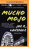 Mucho Mojo (Hap and Leonard)