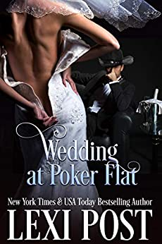 Wedding at Poker Flat (Poker Flat Series Book 5) by [Post, Lexi]