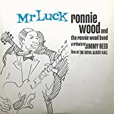 MR. LUCK - A TRIBUTE TO JIMMY REED: LIVE AT THE ROYAL ALBERT HALL