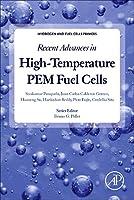 Recent Advances in High-Temperature PEM Fuel Cells (Hydrogen and Fuel Cells Primers)