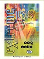The Promise: Extreme For Jesus