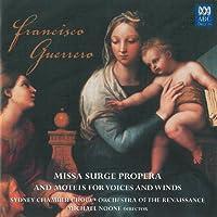 Guerrero: Missa Surge Propera / Motets for Voice