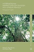 International Perspectives on English as a Lingua Franca: Pedagogical Insights (International Perspectives on English Language Teaching)
