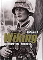 Wiking: Decembre 1940 - Avril 1942 (French Text)