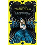 Through The Zombie Glass (The White Rabbit Chronicles Book 2)