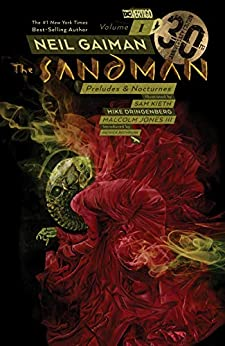 Sandman Vol. 1: Preludes & Nocturnes - 30th Anniversary Edition (The Sandman) by [Gaiman, Neil]