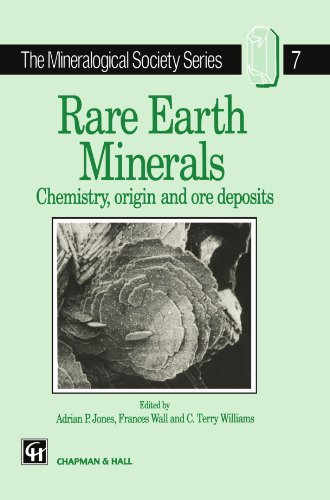 Rare Earth Minerals (The Mineralogical Society Series)