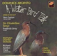 Waterbird Talk/ Six Elizabethan Songs