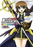魔法戦記リリカルなのはForce true colored(3)<魔法戦記リリカルなのはForce true colored> (角川コミックス・エース)