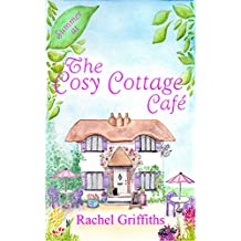 Summer at The Cosy Cottage Cafe: A feel-good second-chance romance