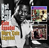 Cole Espanol/More Cole Espanol (Nat King Cole/Collector's Choice) 画像