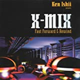X-Mix: Fast Forward & Rewind by VARIOUS ARTISTS
