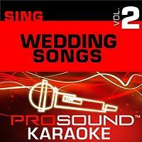Sing Wedding Songs Vol. 2 [KARAOKE]