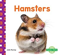 Hamsters (Family Pets)