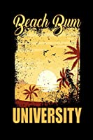 Beach Bum University: Cool Beach Lovers Gift Notebook